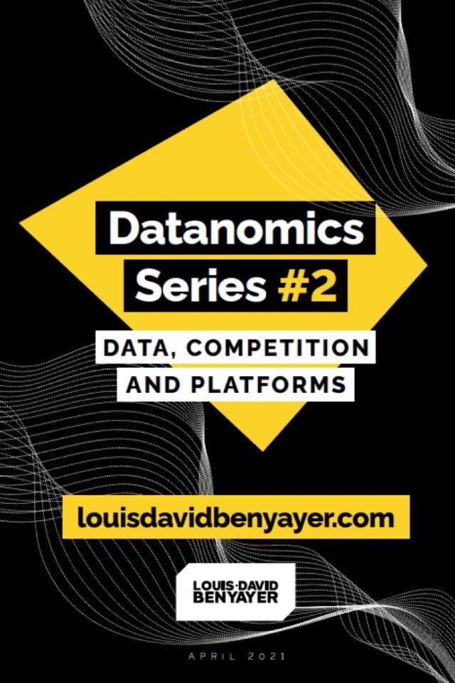 https://www.louisdavidbenyayer.com/wp-content/uploads/2021/05/Data-competition-and-platforms-640x960.jpg
